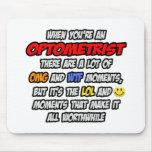 Optometrista. OMG WTF LOL Mousepads