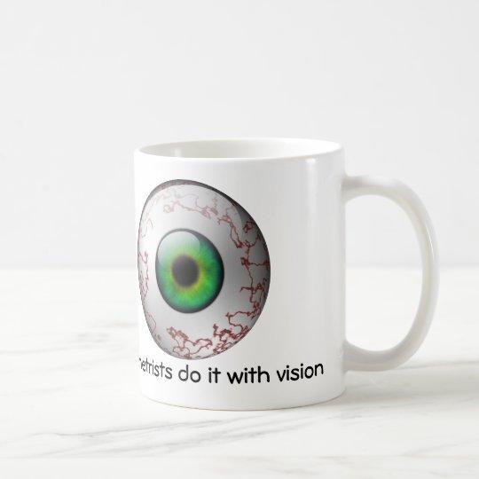 Optometrists do it with vision Mug