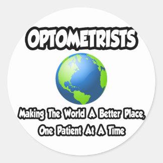 Optometrists...Making the World a Better Place Classic Round Sticker
