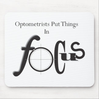 Optometrists Put Things in Focus Mouse Pad