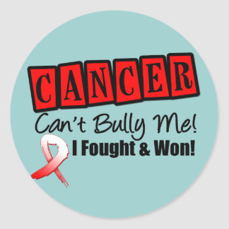 Oral Cancer Can t Bully Me I Fought I Won Stickers