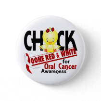 Oral Cancer Chick Gone Red And White 2 Button
