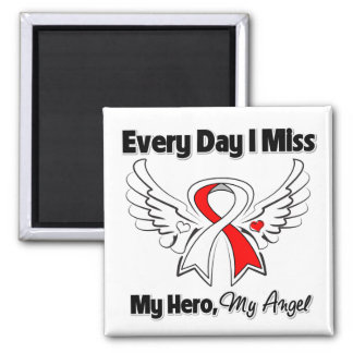 Oral Cancer Every Day I Miss My Hero Refrigerator Magnet