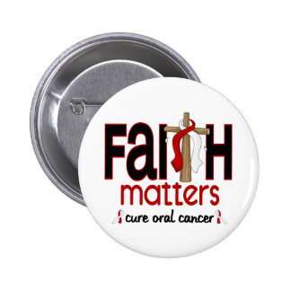 Oral Cancer Faith Matters Cross 1 Pinback Buttons