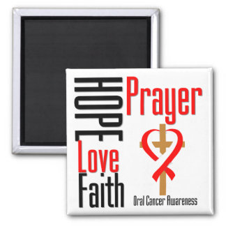 Oral Cancer Hope Love Faith Prayer Cross 2 Inch Square Magnet