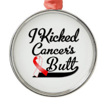 Oral Cancer I Kicked Butt Metal Ornament