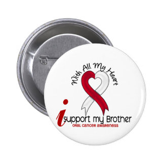 ORAL CANCER I Support My Brother 2 Inch Round Button