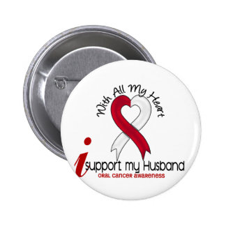 ORAL CANCER I Support My Husband Button