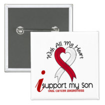 ORAL CANCER I Support My Son Button
