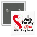 Oral Cancer I Walk For My Hero Button