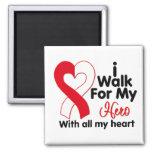 Oral Cancer I Walk For My Hero Magnet