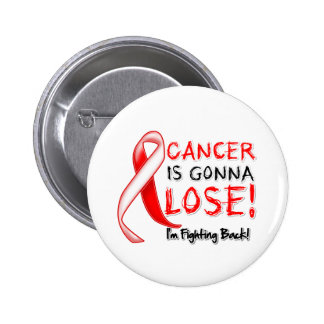 Oral Cancer is Gonna Lose Pinback Button