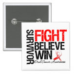 Oral Cancer Survivor Fight Believe Win Motto Pinback Button