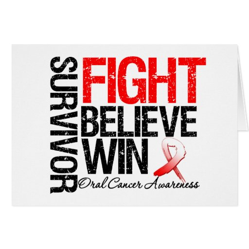 Oral Cancer Survivor Fight Believe Win Motto Greeting Card