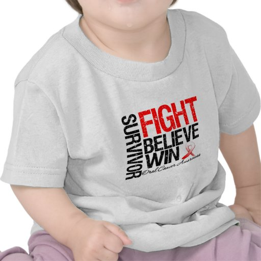 Oral Cancer Survivor Fight Believe Win Motto Tees