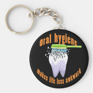 Oral Hygiene Makes Life Less Awkward Basic Round Button Keychain