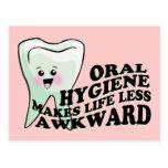 Oral Hygiene Makes Life Less Awkward Postcard