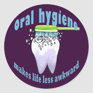 Oral Hygiene Makes Life Less Awkward Sticker