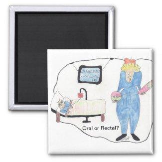 Oral or Rectal? Magnet