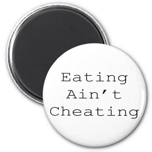 Oral Sex Isn't Cheating Refrigerator Magnets