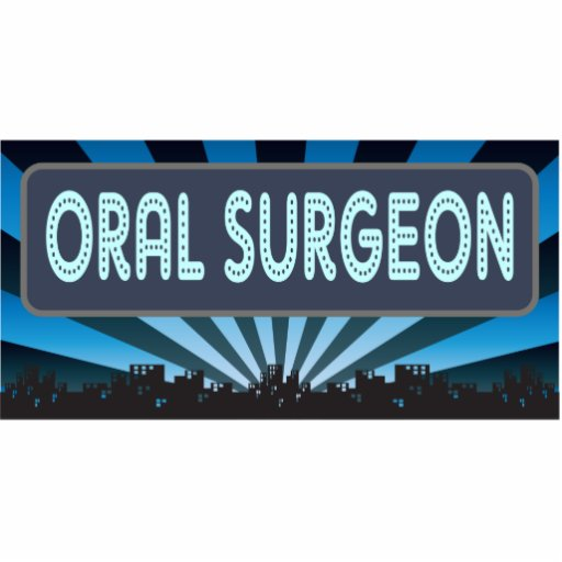 Oral Surgeon Marquee Acrylic Cut Outs