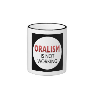 Oralism no está trabajando taza