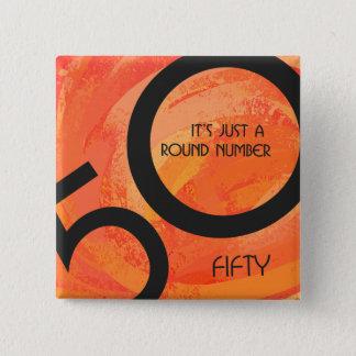 Orange 50 Decade Birthday Button