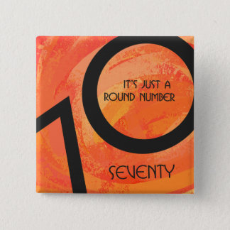Orange 70 Decade Birthday Pinback Button