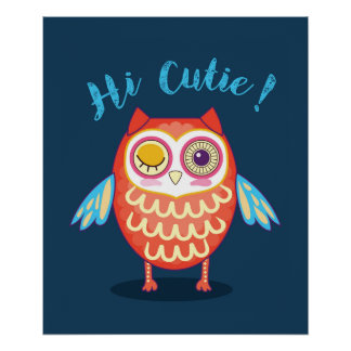 Orange Blue Winking Eye Owl Hi Cutie Poster