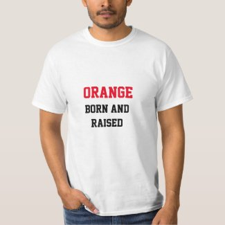 Orange Born and Raised T-Shirt