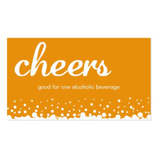 Orange cheers bubble wedding custom drink ticket business cards