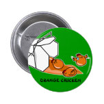 Orange Chicken Escape Pinback Button