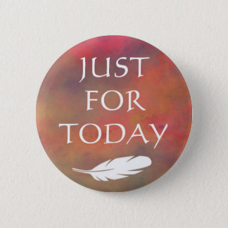 Orange Clouds White Feather - Just For Today Pinback Button