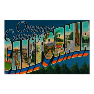 Orange County, California - Large Letter Scenes Poster
