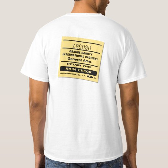 Orange County International Raceway Ticket Shirt Zazzle Com