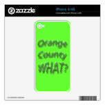 Orange County WHAT? green Decal For The iPhone 4