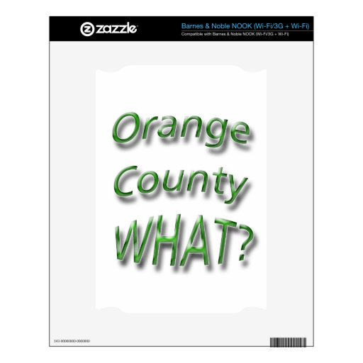 Orange County WHAT? green NOOK Skin