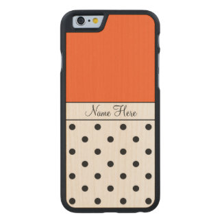 Orange Custom Name, Black Polka Dots Carved Maple iPhone 6 Case