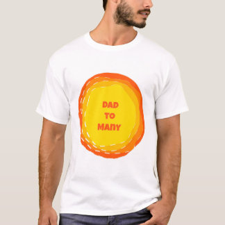 Orange Dad to Many - Paarenting, large Famiy T-Shirt