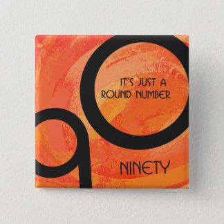 Orange Decade 90th Birthday Button
