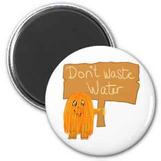 orange don't waste water 2 inch round magnet