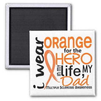 Orange For Hero 2 Dad MS Multiple Sclerosis Refrigerator Magnets