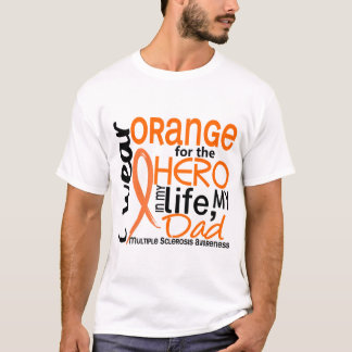 Orange For Hero 2 Dad MS Multiple Sclerosis T-Shirt