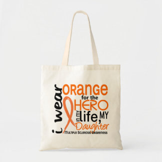Orange For Hero 2 Daughter MS Multiple Sclerosis Budget Tote Bag