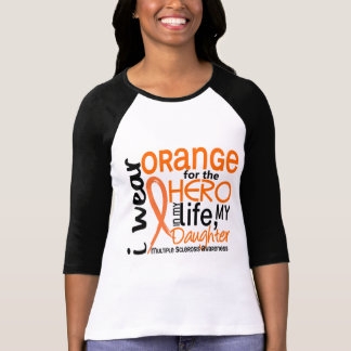 Orange For Hero 2 Daughter MS Multiple Sclerosis Shirt