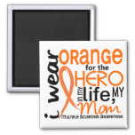 Orange For Hero 2 Mom MS Multiple Sclerosis 2 Inch Square Magnet