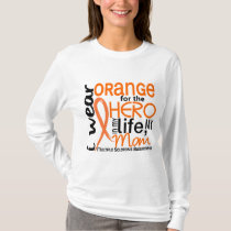 Orange For Hero 2 Mom MS Multiple Sclerosis T-Shirt