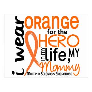Orange For Hero 2 Mommy MS Multiple Sclerosis Postcard