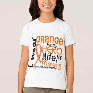 Orange For Hero 2 Mommy MS Multiple Sclerosis T-Shirt