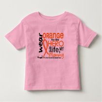 Orange For Hero 2 Mommy MS Multiple Sclerosis Toddler T-shirt